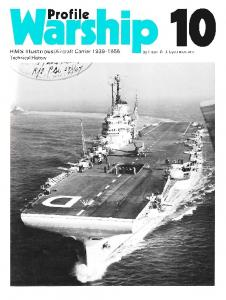 Warship Profile 010 - HMS Illustrious Aircraft Carrier 1939-1956