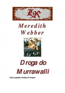 Webber Meredith - Harlequin Medical - Droga do Murrawalli