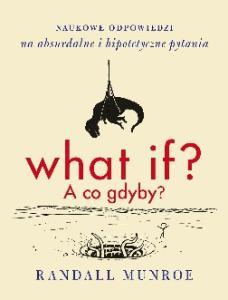 What if_ - Randall Munroe