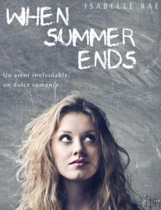 When Summer Ends - Isabelle Rae