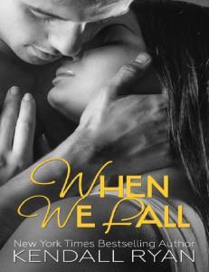 When We Fall - Kendall Ryan