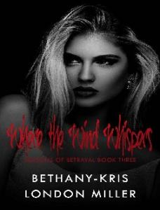 Where the Wind Whispers - Bethany-Kris(ang.)