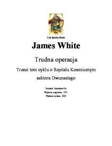 White James - Szpital Kosmiczny 03 - Trudna Operacja