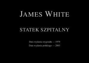 White James - Szpital kosmiczny 4 - Statek Szpitalny
