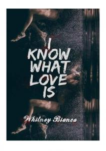 Whitney Bianca - I Know What Love Is