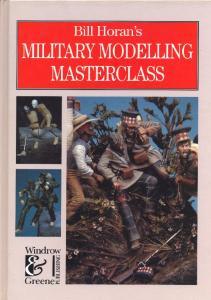 Windrow & Greene - Bill Horans Military Modelling Masterclass