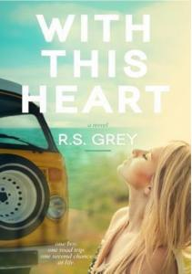 With This Heart R S Grey