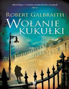Wolanie kukulki - Robert Galbraith