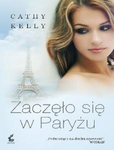 Zaczelo sie w Paryzu Cathy Kelly