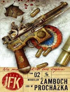 Zamboch Miroslav - Agent JFK 2 - Nie ma krwi bez ognia