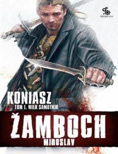 Zamboch Miroslav - Wilk samotnik 1