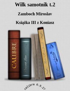 Zamboch Miroslav - Wilk samotnik 2