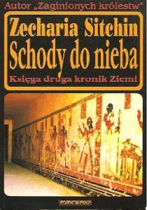 Zecharia Sitchin - Kroniki Ziemi t2 Schody do nieba